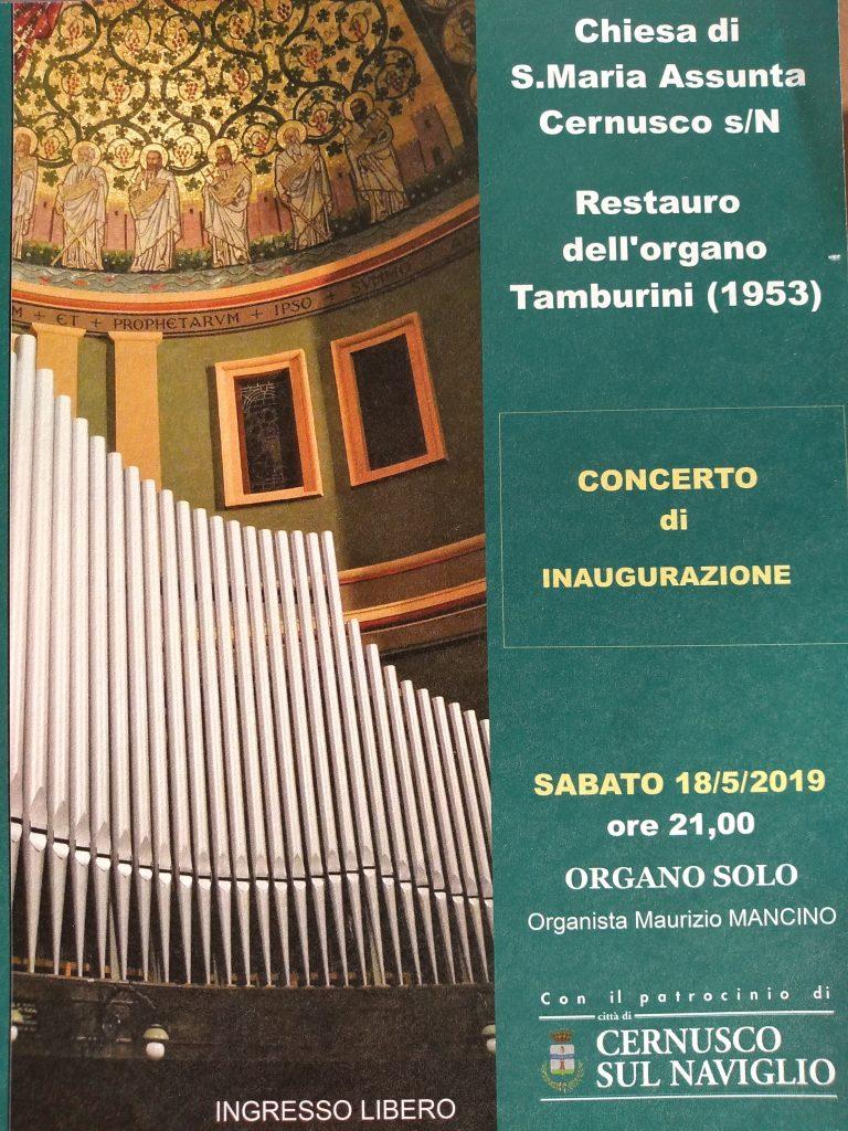 Concerto di INAUGURAZIONE DELL'ORGANO RESTAURATO-CHIESA DI S.MARIA ASSUNTA – 18.5.2019 ore 21,00