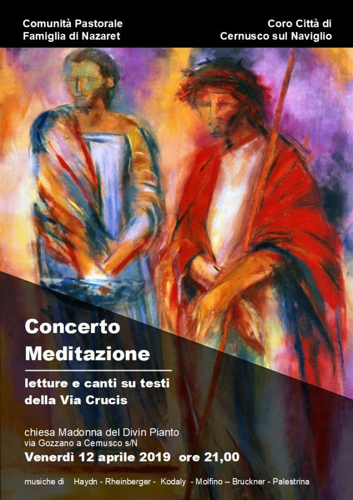 CONCERTO MEDITAZIONE QUARESIMALE – venerdì 12 aprile 2019 – Chiesa Madonna del Divin Pianto a Cernusco s/N